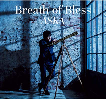 ASKA『Breath of Bless』