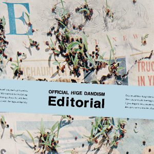 Official髭男dism「Editorial」